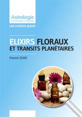 Livrets astrologiques Elixirs floraux