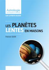Livrets astrologiques planetes Lentes
