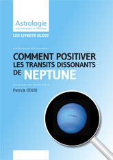 Livrets astrologiques Positiver Neptune