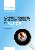 Livrets astrologiques Positiver Pluton