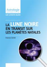 Livrets astrologiques Transits Lune Noire