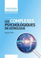 Les complexes psychologiques en Astrologie