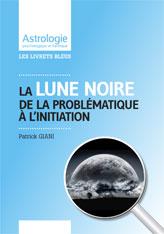 Livrets astrologiques Lune noire