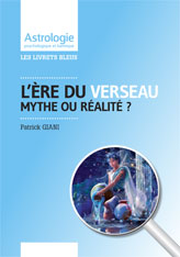 L'ère du Verseau : mythe ou réalité?